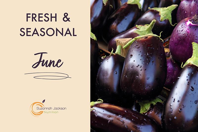 Seasonal Food- June